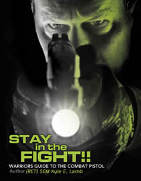 Book - Stay in the Fight!! Combat Pistol