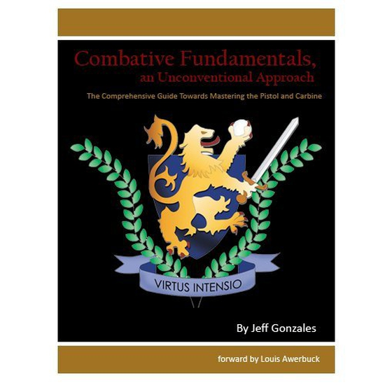 Combative Fundamentals, An Unconventional Approach