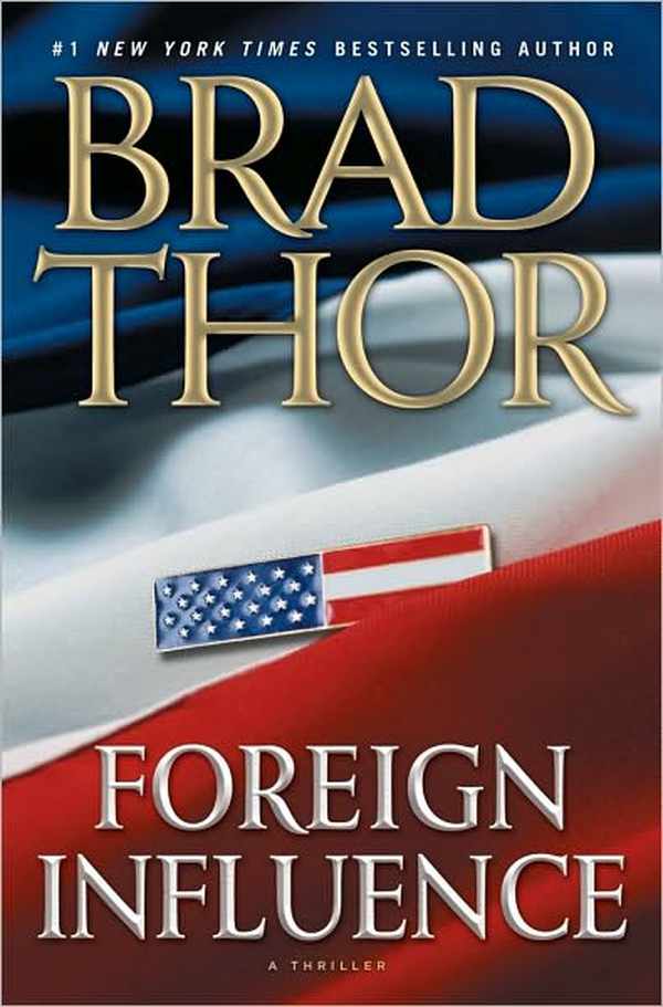 Book/ Foreign Influence by Brad Thor