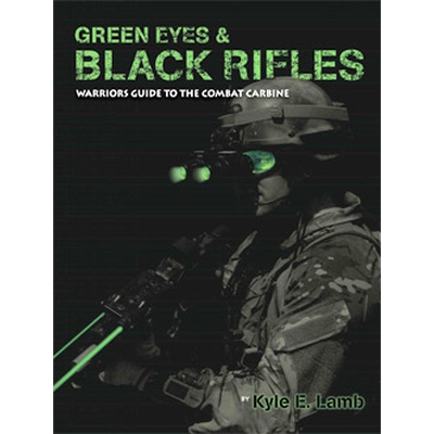 "Image 1 of ""Green Eyes & Black Rifles"" by Kyle Lamb"