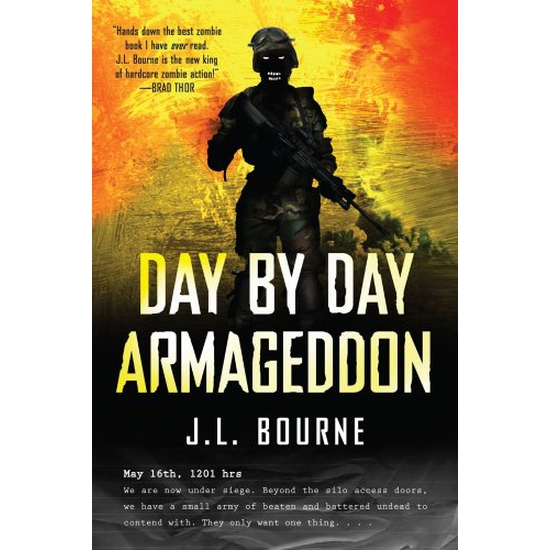 Image of Book - Day By Day Armageddon by J.L Bourne