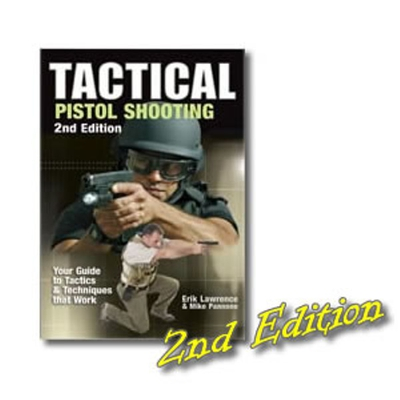 Image 1 of Book / Tactical Pistol Shooting - 2nd Edition by Erik Lawrence and Mike Pannone