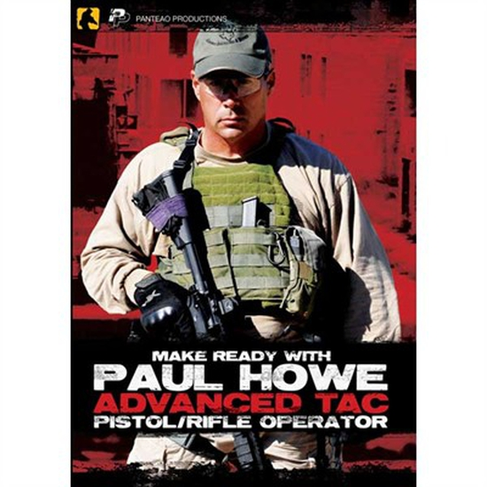 Image of DVD/ Paul Howe Advanced Tac Pistol/Rifle Operator