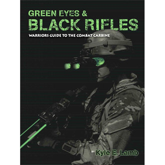 "Image of ""Green Eyes & Black Rifles"" by Kyle Lamb"