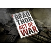 Image of Book/ Act of War: A Thriller by Brad Thor
